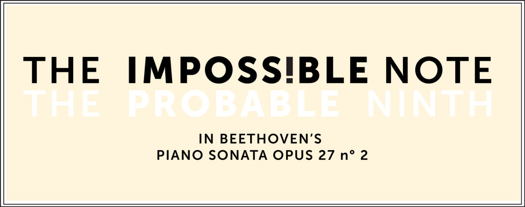 The impossible note in Beethoven's opus 27 no.2